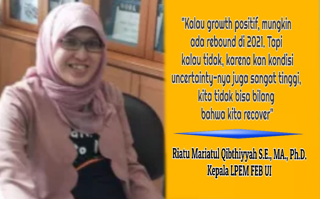 Kepala LPEM FEB UI, Riatu Mariatul Qibthiyyah S.E., MA,. Ph.D